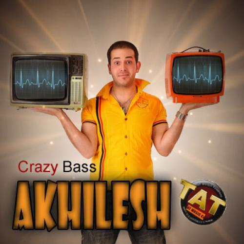 Akhilesh Band – Crazy Bass