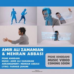Amir Ali Zamanian – Pishe Khodami (Mehran Abbasi)