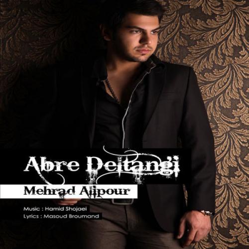 Mehrad Alipour – Abre Deltangi