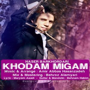 Naser Barkhordari – Khodam Migam