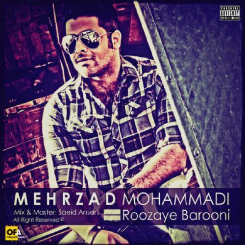 Mehrzad Mohammadi – Roozaye Barooni