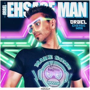 ORBEL – Ehsase Man