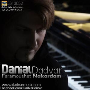 Danial Dadvar – Faramoshet Nakardam