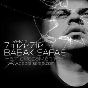 Babak Safaei – 7Rooze 7Teh Remix