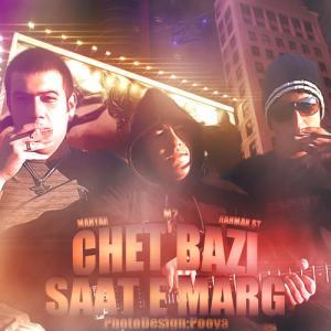 Chet Bazi – Saate Marg