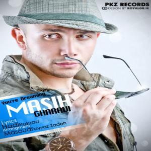 Masih Gharavi – You're Dreaming