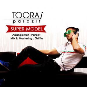 Touraj Parazit – Super Model