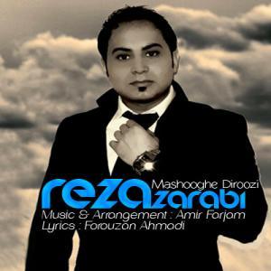 Reza Zarabi – Mashooghe Diroozi