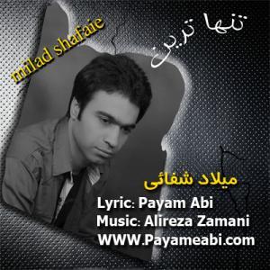Milad Shafaie – Tanha Tarin Tanha