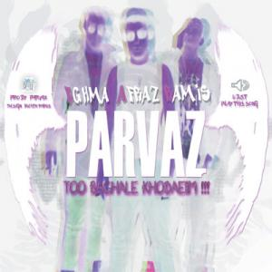 Parvaz – Too Baghale Khodaeim