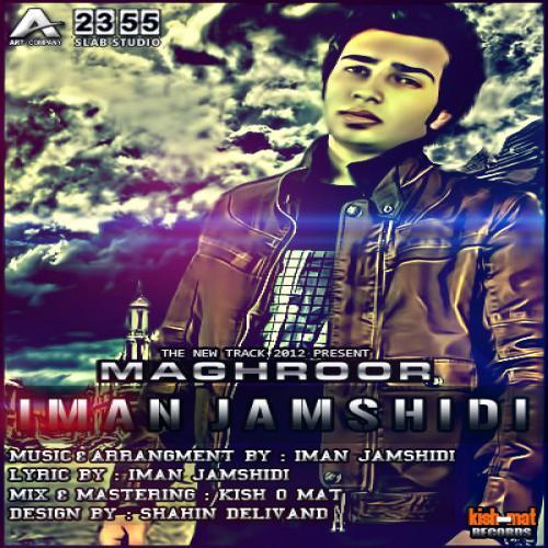 Iman Jamshidi – Maghroor