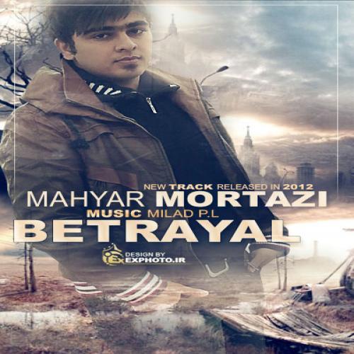 Mahyar Mortazi – Khianat