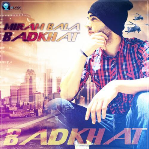 Badkhat – Miram Bala