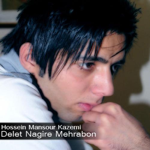 Hossein Mansour Kazemi – Delet Nagire Mehrabon