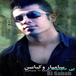Samyar Ft Kiabin – Bi Sabab