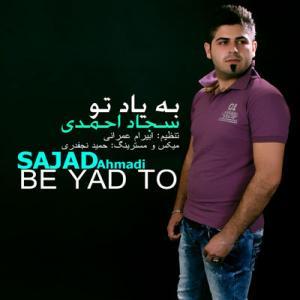 Sajad Ahmadi – Be Yad To
