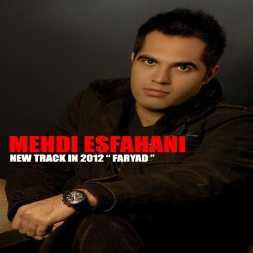 Mehdi Esfahani – Faryad