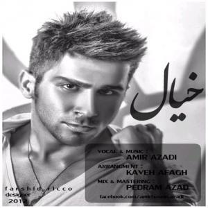 Amir Azadi – Khial