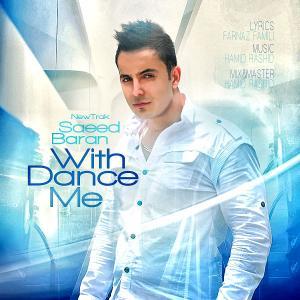 Saeed Baran – Dance With Me