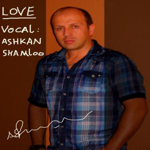 Ashkan Shamloo – Eshgh