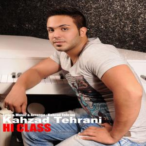 Kahzad Tehrani – Hi Class