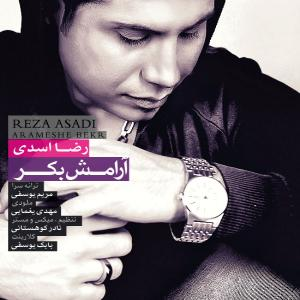 Reza Asadi – Aramesh Bekr