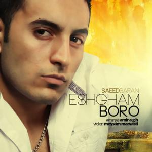 Saeed Baran – Eshgham Boro