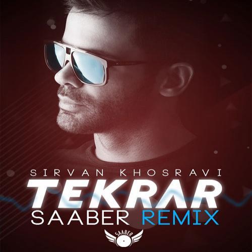 Saaber – Remix Tekrar (Sirvan Khosravi)