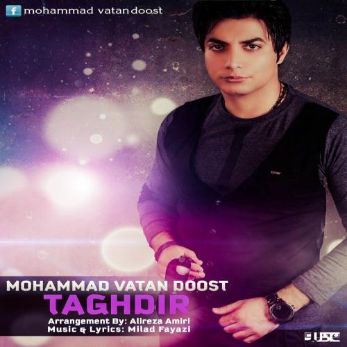Mohammad Vatan Doost – Taghdir
