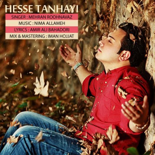 Mehran Roohnavaz – Hesse Tanhaei