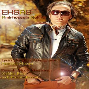 Amir Hossein Nokhiz – Ehsas