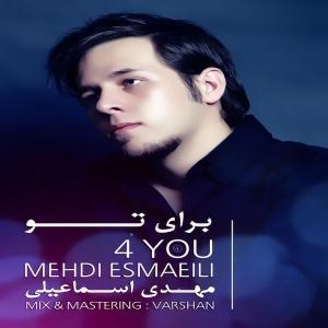 Mehdi Esmaeili – Baraye To