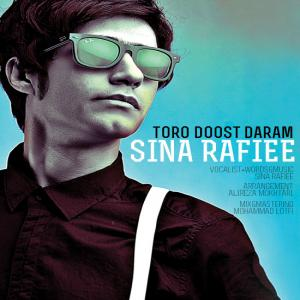 Sina Rafiee – Toro Doost Daram