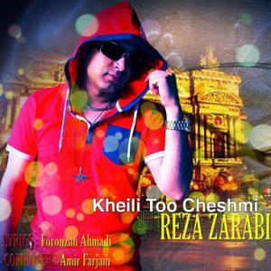 Reza Zarabi – Kheili Too Cheshmi