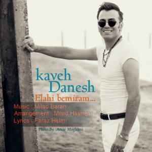 Kaveh Danesh – Elahi Bemiram