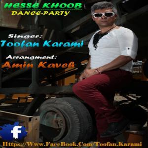 Toofan Karami – Hesse Khoob Dance Party