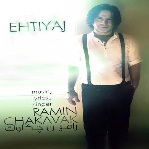 Ramin Chakavak – Ehtiyaj