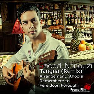 Saeed Norouzi – Tangna
