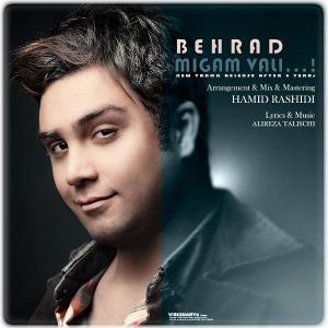 Behrad – Migam Vali