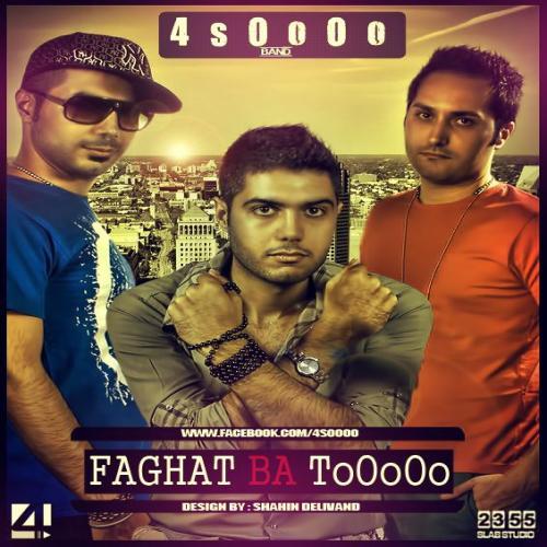 4soOoO – Faghat Ba TOoOo
