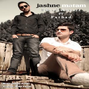 Saeed Ansari – Jashne Matam (Ft Farhad)