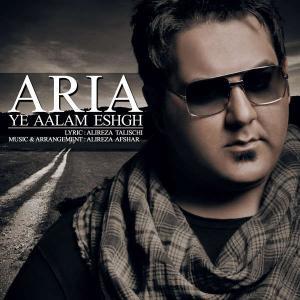 Aria – Ye Aalam Eshgh