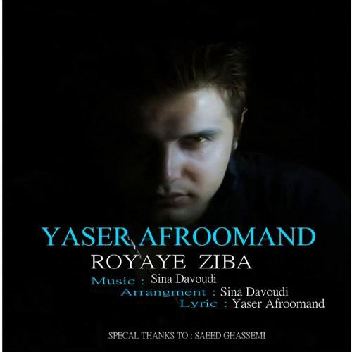 Yaser Afroumand – Royaye Ziba